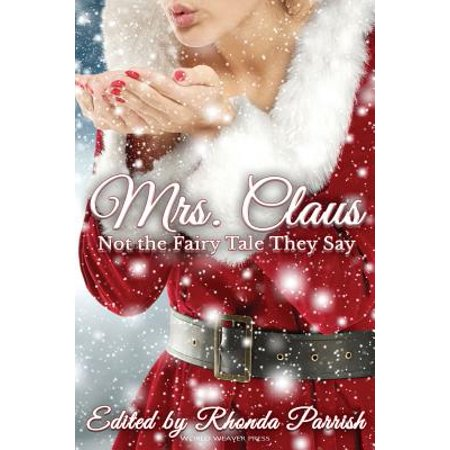 Mrs Claus Crochet - Mrs. Claus : Not the Fairy Tale They Say