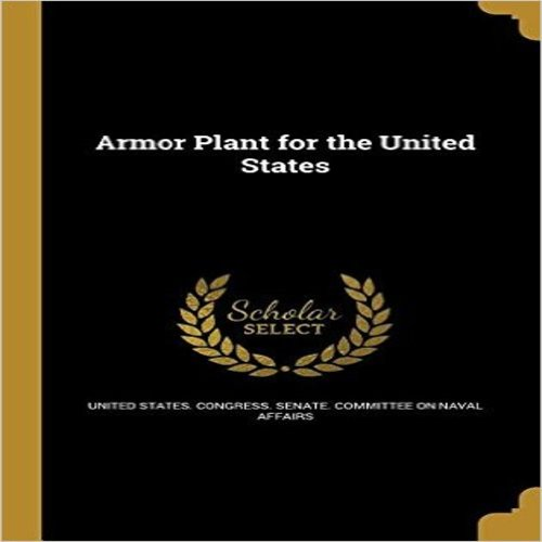 Armor Plant for the United States