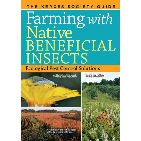 Farming with Native Beneficial Insects - Paperback