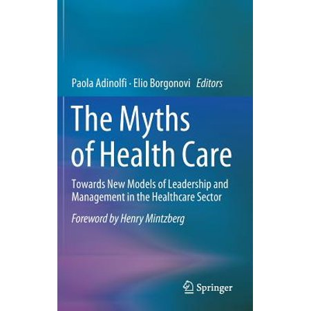 The Myths of Health Care (Other)