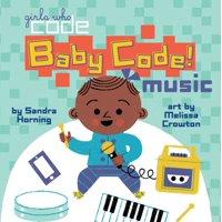 Baby Code! Music (Board Book)
