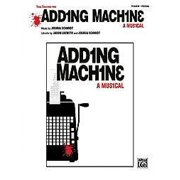 Alfred Adding Machine, A Musical: Vocal Selections Printed Manual by Joshua Schmidt
