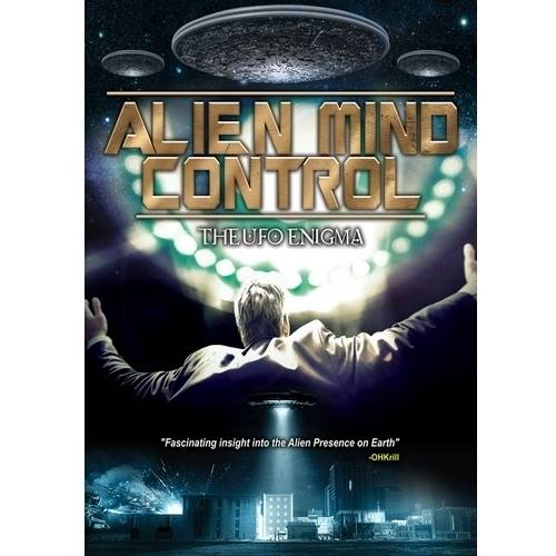 Alien Mind Control: The UFO Enigma by Music Video Dist