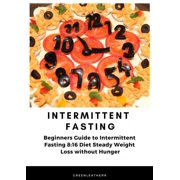 Intermittent Fasting Beginners Guide to Intermittent Fasting 8 - eBook