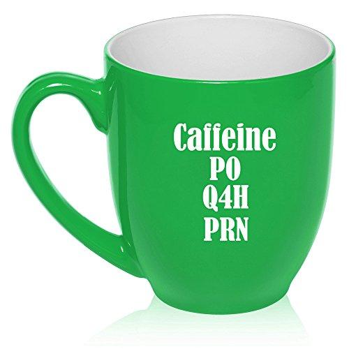 16 oz Large Bistro Mug Ceramic Coffee Tea Glass Cup Nurse Caffeine PO Q4H  PRN (