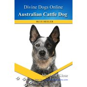 Australian Cattle Dog - eBook