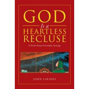 God Is a Heartless Recluse - eBook