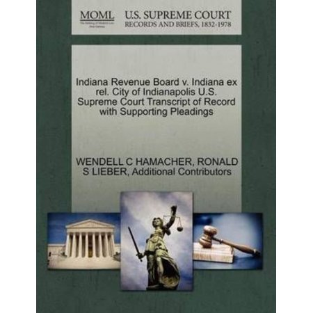 Indiana Revenue Board V. Indiana Ex Rel. City of Indianapolis U.S. Supreme Court Transcript of Record with Supporting Pleadings - Party City Revenue