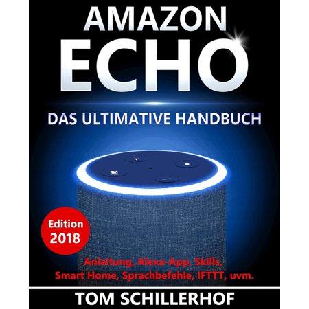 Amazon Echo - Das ultimative Handbuch: Guide, Tipps und wichtige Funktionen - eBook (Amazon Echo Calendar)