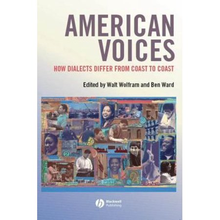 American Voices By Walt Wolfram And Ben Ward