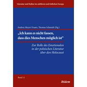Die Rolle des Emotionalen in der polnischen Literatur über den Holocaust - eBook