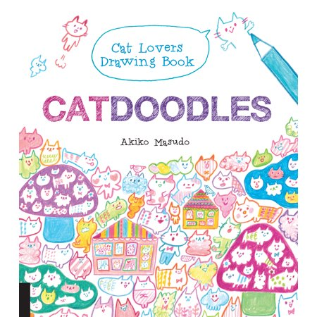 Catdoodles : The Cat Lovers Drawing Book (Dreaming Cat)
