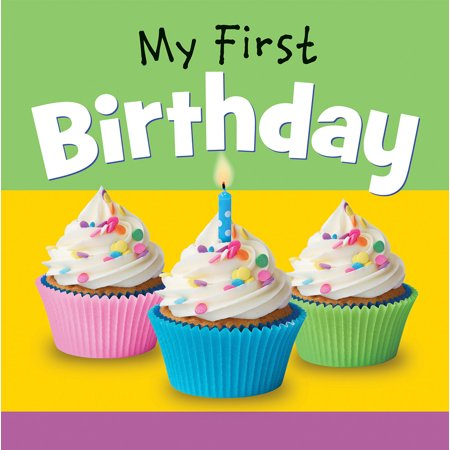 My First Birthday (Board Book) - 1st Birthday Board