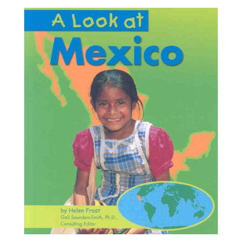 A Look at Mexico
