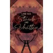 Land aus Staub und Schatten (Paperback)