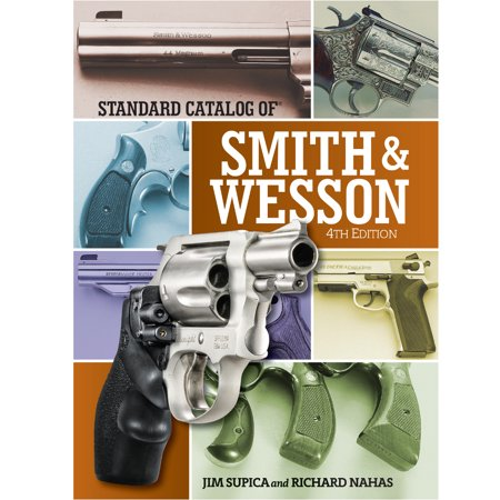 Standard Catalog of Smith & Wesson - Teacher Catalogs