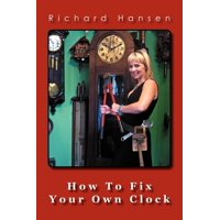 How to Fix Your Own Clock