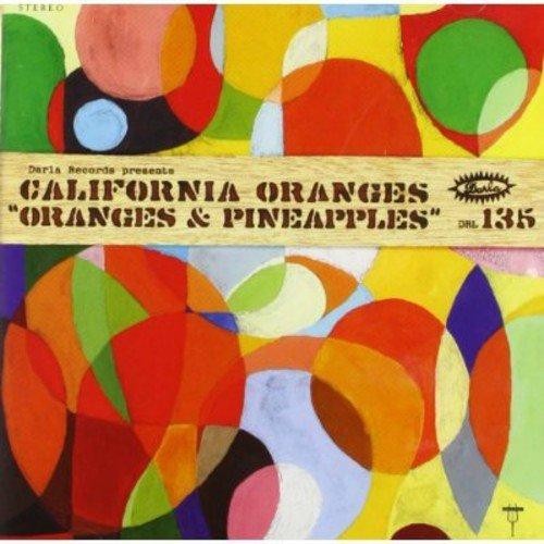 California Oranges - Oranges & Pineapples [CD]