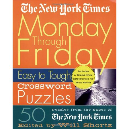 The New York Times Monday Through Friday Easy to Tough Crossword Puzzles : 50 Puzzles from the Pages of The New York Times - Cartoon Network Fridays Halloween Party