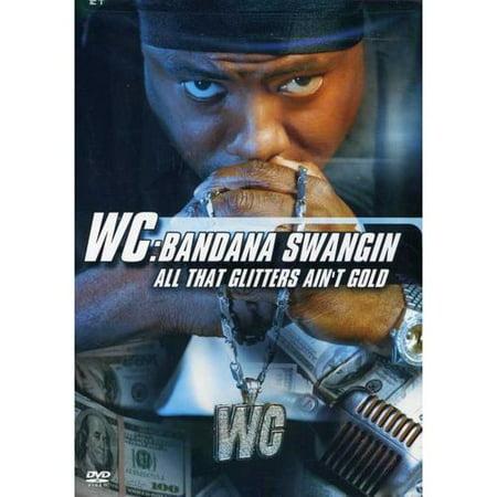 WC: Bandana Swangin - All That Glitters Ain't Gold (Widescreen) - Gold Bandanas