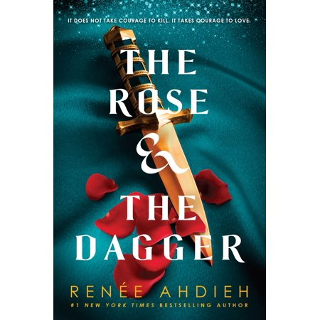 The Rose & the Dagger - eBook (The Rose And The Dagger By Renee Ahdieh)
