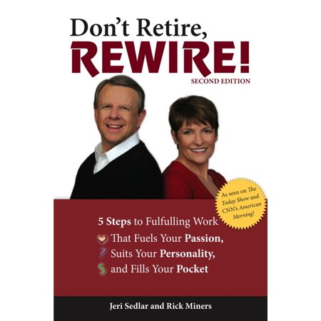 Retired 2001 Edition (Don't Retire, Rewire!, 2e - eBook )