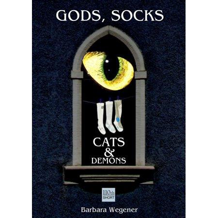 Socks, Gods, Cats and Demons - eBook