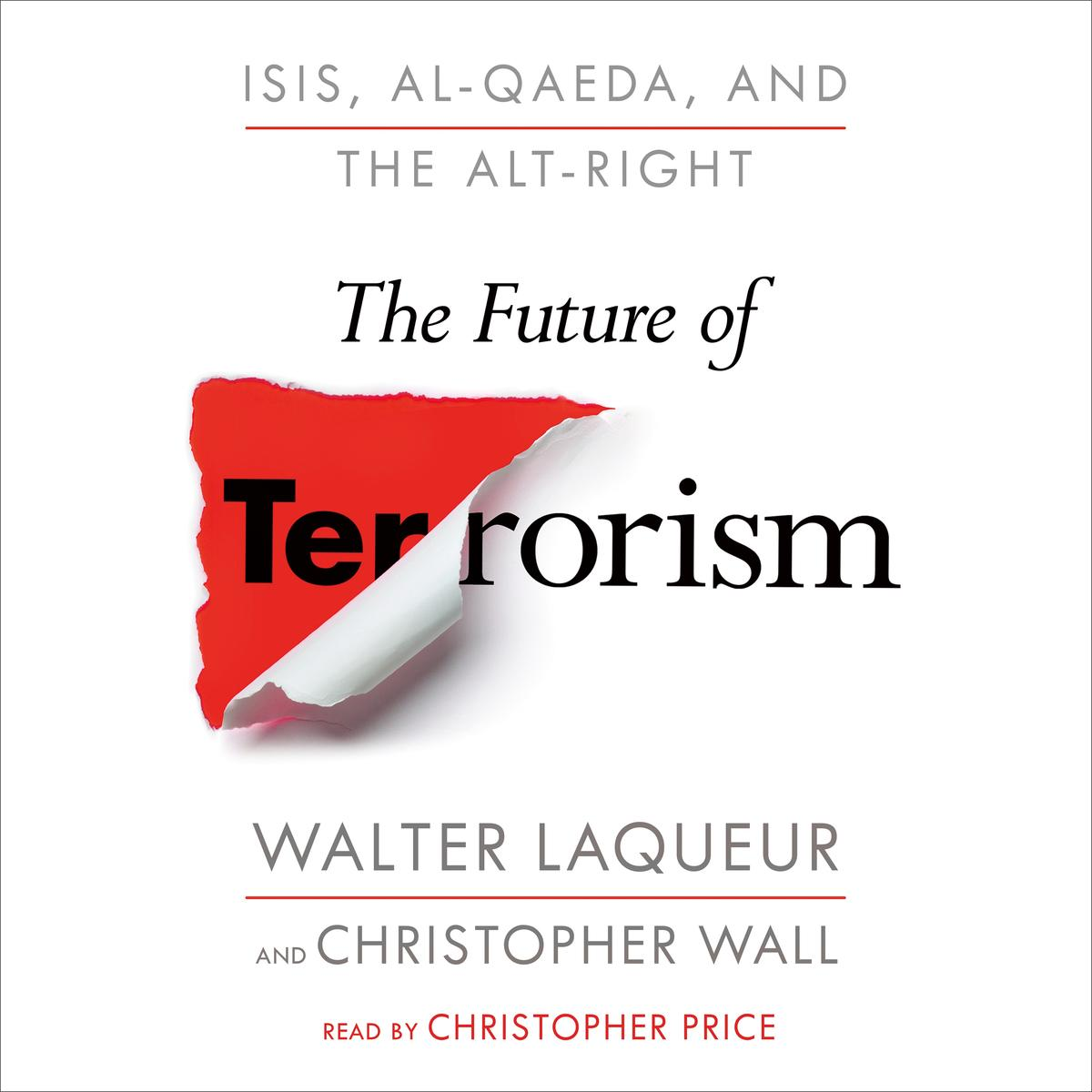 The Future of Terrorism - Audiobook