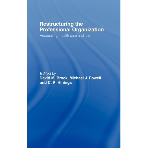 Restructuring The Professional Organization: Accounting