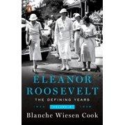Eleanor Roosevelt, Volume 2 : The Defining Years, 1933-1938