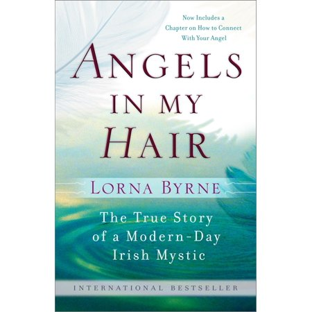 Angels in My Hair : The True Story of a Modern-Day Irish