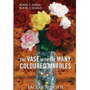 The VASE with the MANY COLOURED MARBLES - eBook