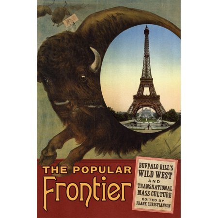 Frontier Mask (The Popular Frontier : Buffalo Bill's Wild West and Transnational Mass Culture)