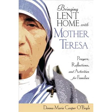 Bringing Lent Home with Mother Teresa : Prayers, Reflections, and Activities for Families - Family Halloween Activities Dallas