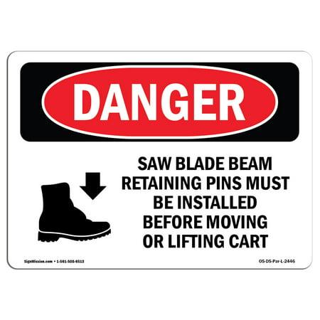 OSHA Danger Sign - Saw Blade Beam Retaining Pins 5