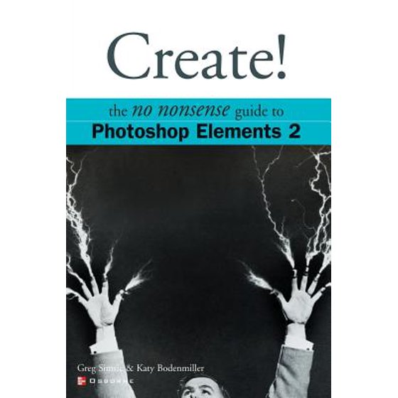 Create! Photoshop Elements 2