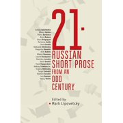 Cultural Syllabus: 21: Russian Short Prose from the Odd Century (Hardcover)