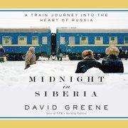 Midnight in Siberia - Audiobook