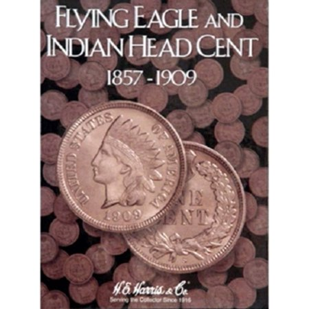 Flying Eagle and Indian Cent Coin Folder 1857-1909 by HE -