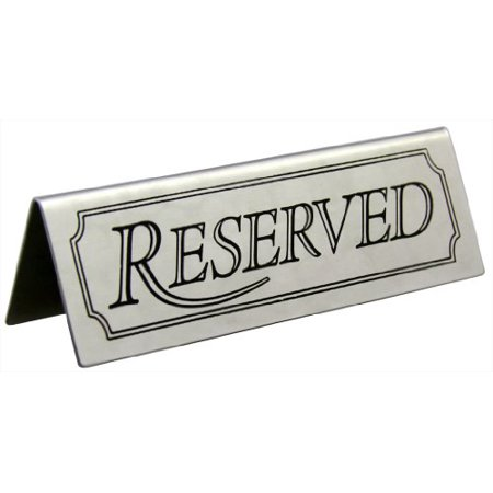Stainless Steel Reserved Table slear Sign for Restaurants 4.75