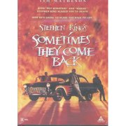 Stephen King's: Sometimes They Come Back by