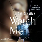 Watch Me - Audiobook