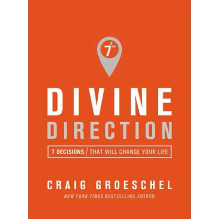 Divine Direction : 7 Decisions That Will Change Your - Directions To Kmart