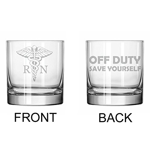 11 oz Rocks Whiskey Highball Glass Two Sided RN Registered Nurse Off Duty Save Yourself