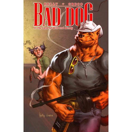 Bad Dog 1: In the Land of Milk and Honey