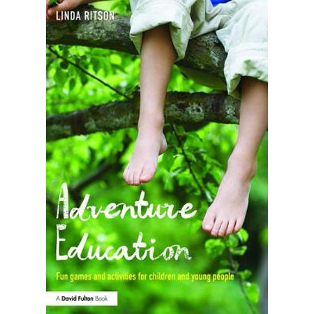 Adventure Education : Fun Games and Activities for Children and Young - Education Games For Kids