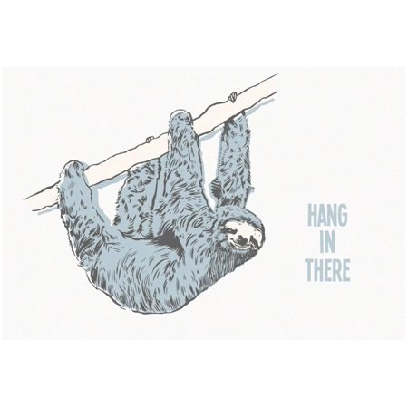 Hang in There- Horizontal Sloth Poster - 19x13](Sloth Rental)