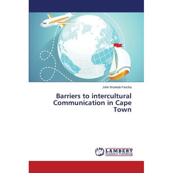 Barriers to Intercultural Communication in Cape Town