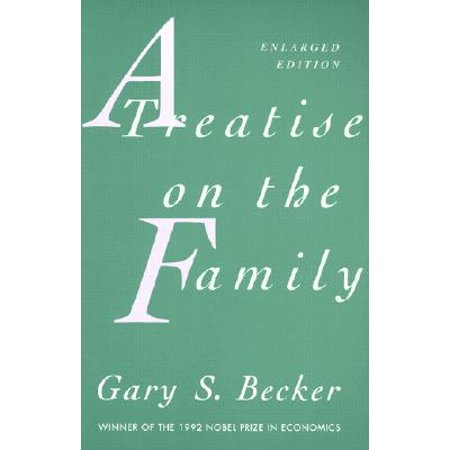 A Treatise on the Family : Enlarged Edition
