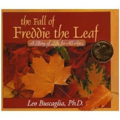 The Fall of Freddie the Leaf: A Story of Life for All Ages (Anniversary) (Hardcover)](Leaf Fall)